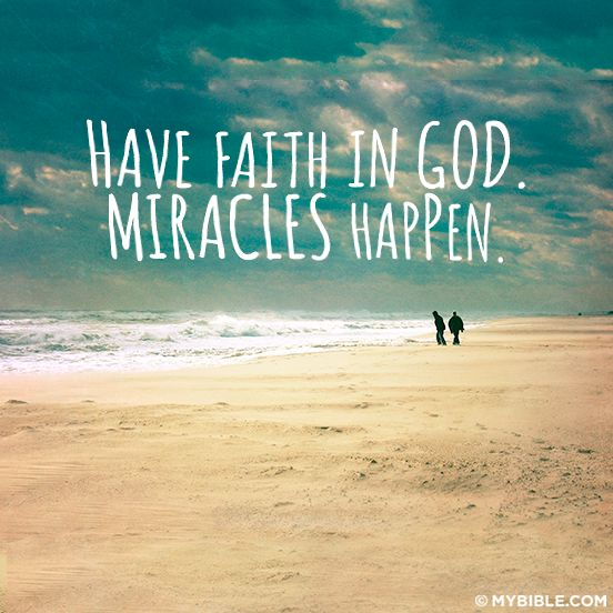 Gods Miracles Quotes: Miracles By Faith