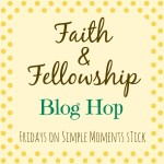 Faith & Fellowship Blog Hop