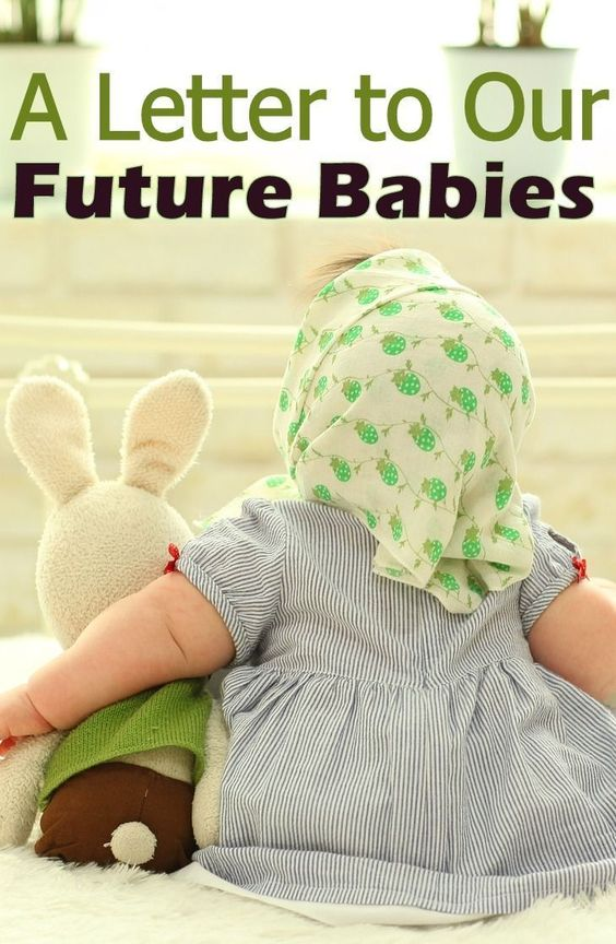 A letter to our future babies - in due time blog