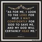 Wait Confidently – Micah 7:7 #114