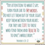 Proverbs 4:20-22 God's Words #138