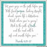 Proverbs 4:25-27 Look Ahead #139