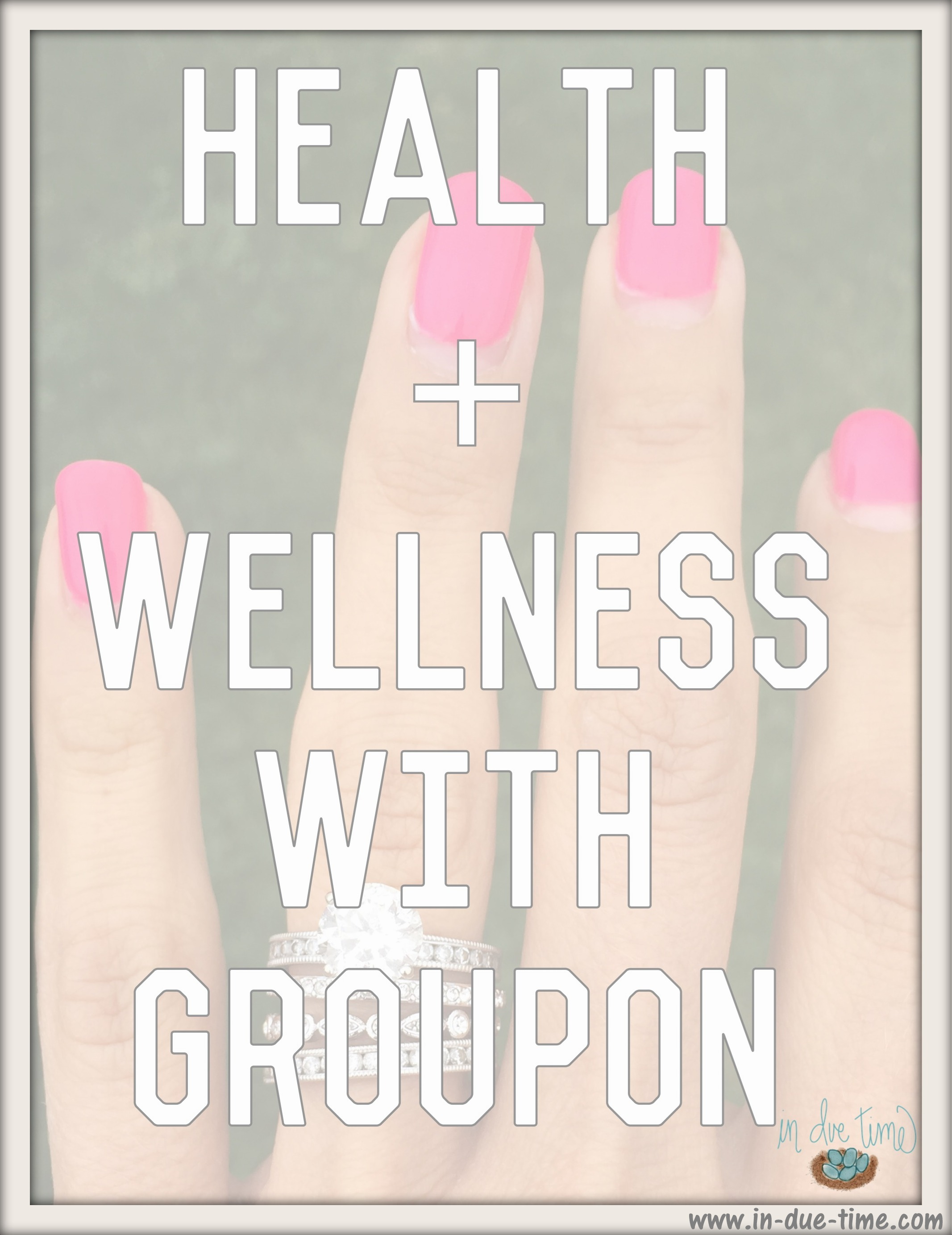 Health + Wellness with Groupon