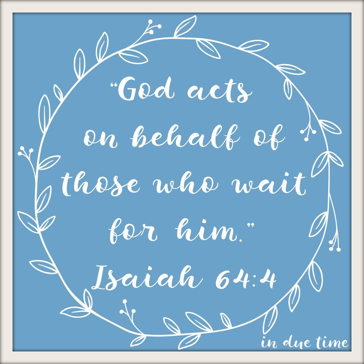 Scriptures on waiting on god