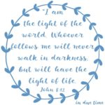 John 8:12 Light of Life #161