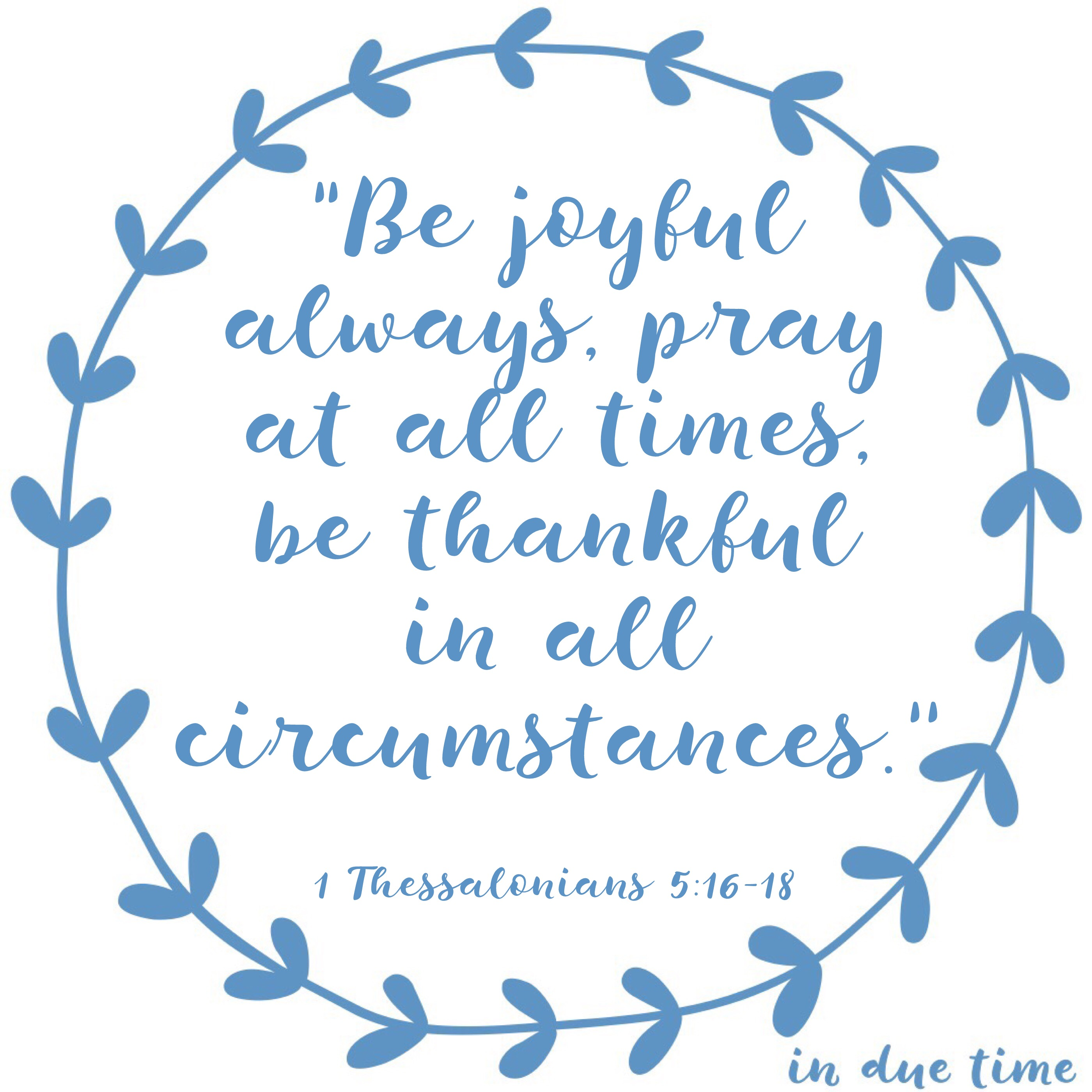 Image result for 1 Thessalonians 5:16-18