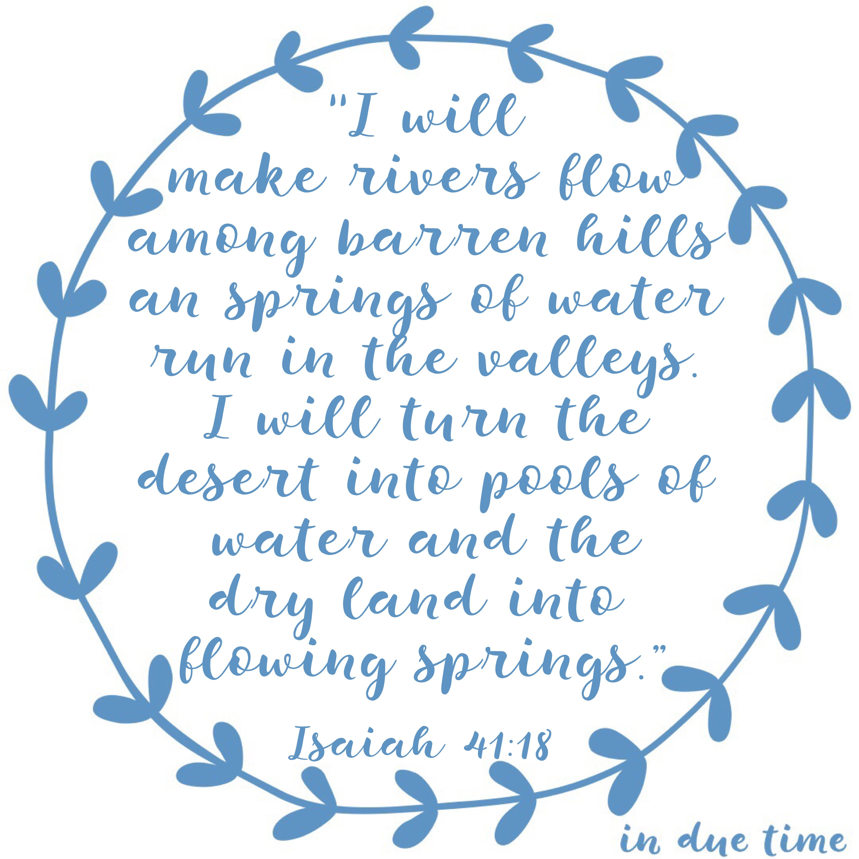 Isaiah 41 - barrenness to pools of water