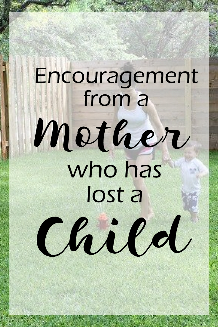 Encouragement from a Mother Who has lost a child - in due time blog