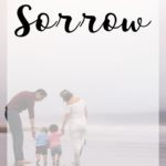 Guest Post: Surrender Sorrow By Grabbing It