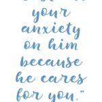 1 Peter 5:7 Cast Your Anxiety #204