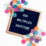 God Multiplies Gratitude