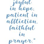 Romans 12:12 Patient in Affliction #210