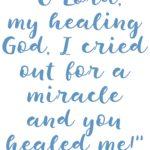 Psalm 30:2 Miraculous Healing #221