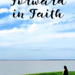 Stepping Forward in Faith