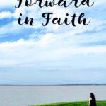 Stepping Forward in Faith