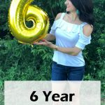 6 Year Blogiversary