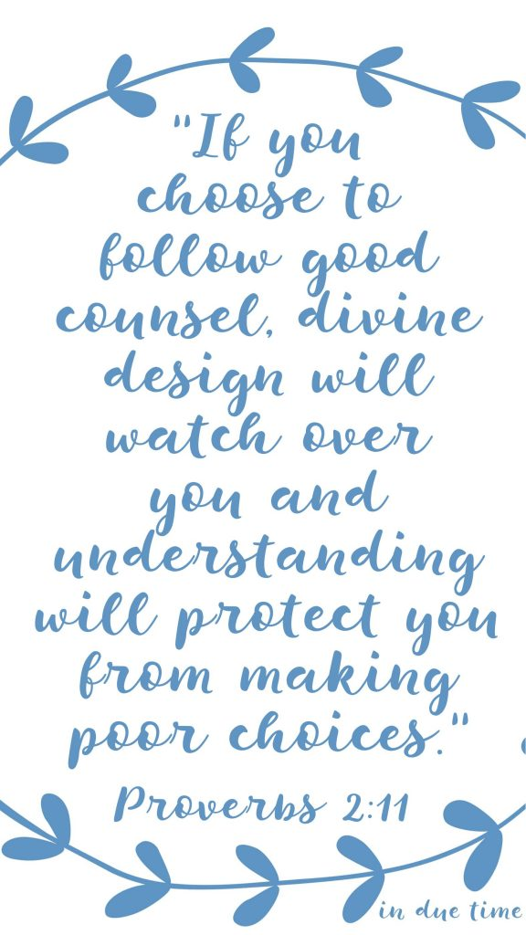 If you choose to follow good counsel divine counsel proverbs 2