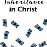 Your Inheritance in Christ
