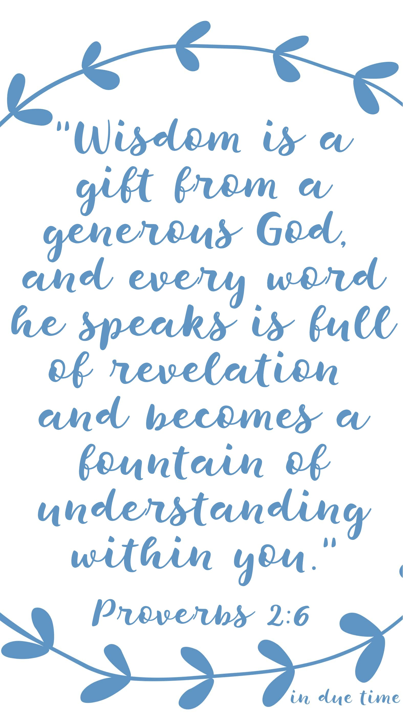 Wisdom is a gift from a generous God Proverbs 2