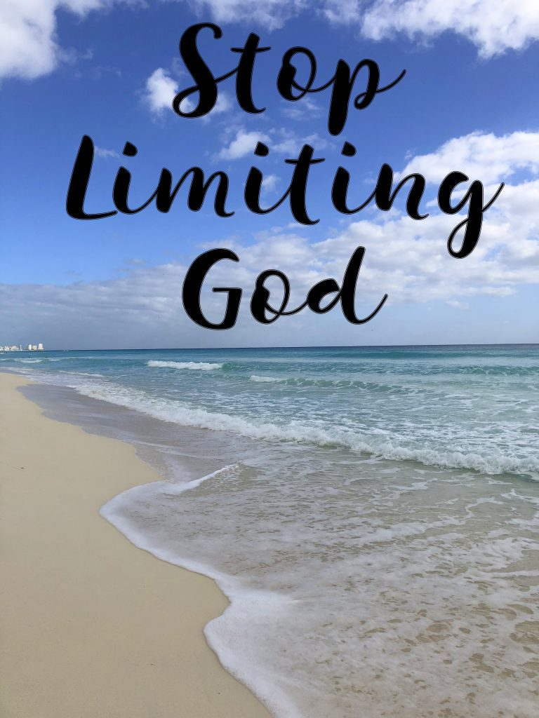 Stop Limiting God