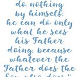 John 5:19 Father and Son #232