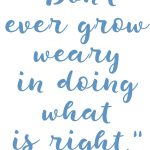 2 Thessalonians 3:13 Don't Grow Weary #236