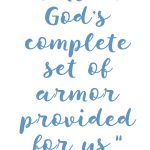 Ephesians 6:11 Armor of God #239
