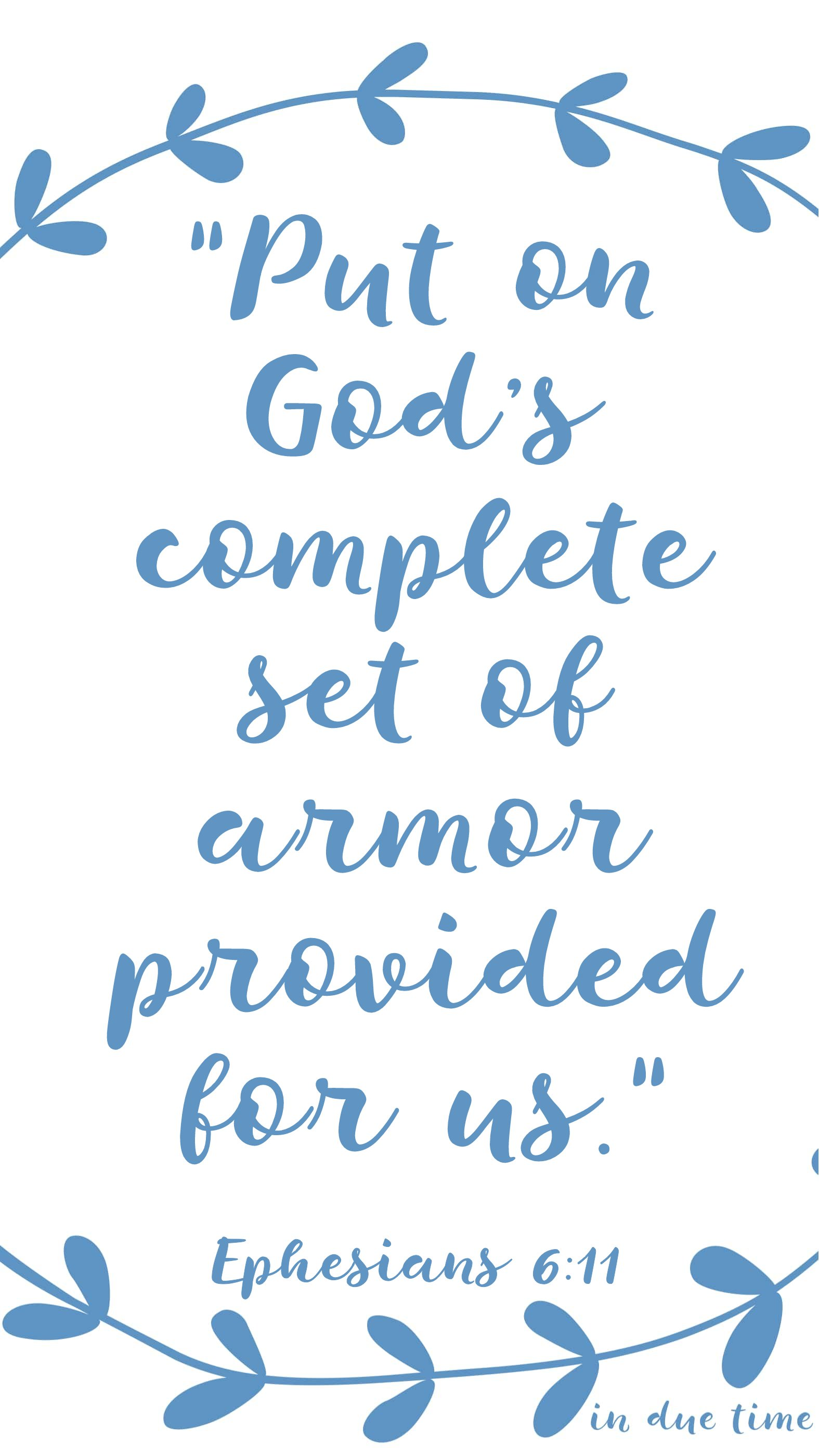 god's complete set of armor ephesians 6 in due time blog