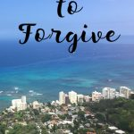 Who Do You Need to Choose to Forgive?