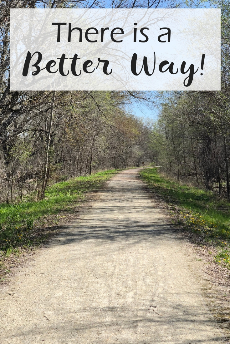 There is a Better Way - in due time blog
