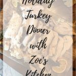 Holiday Turkey Dinner with Zoës Kitchen