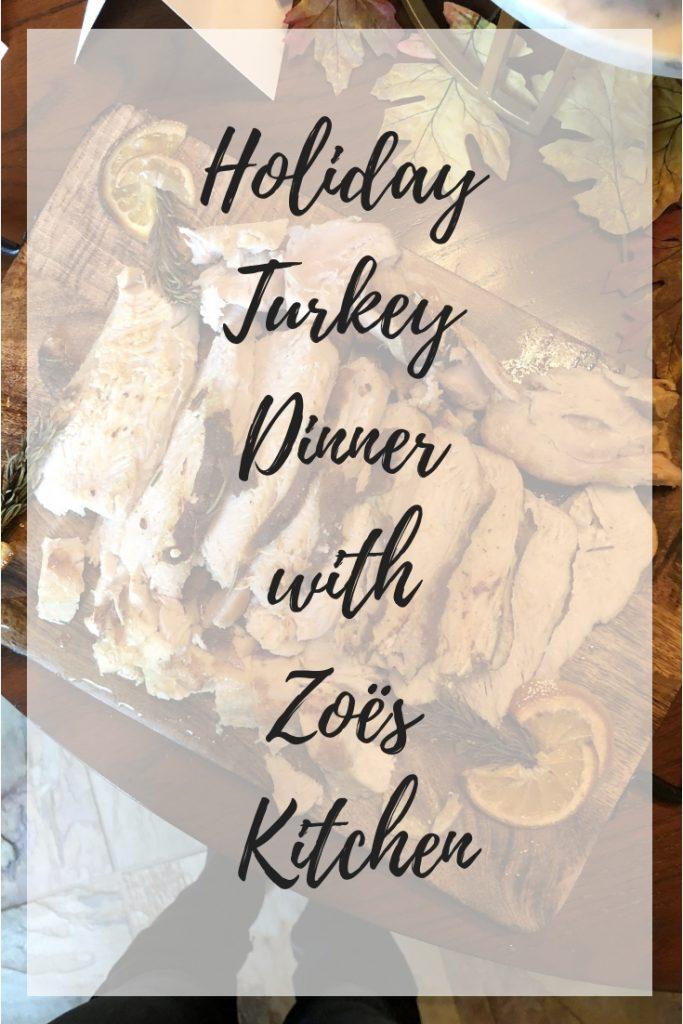 HolidayTurkeyDinnerwithZoe's Kitchen
