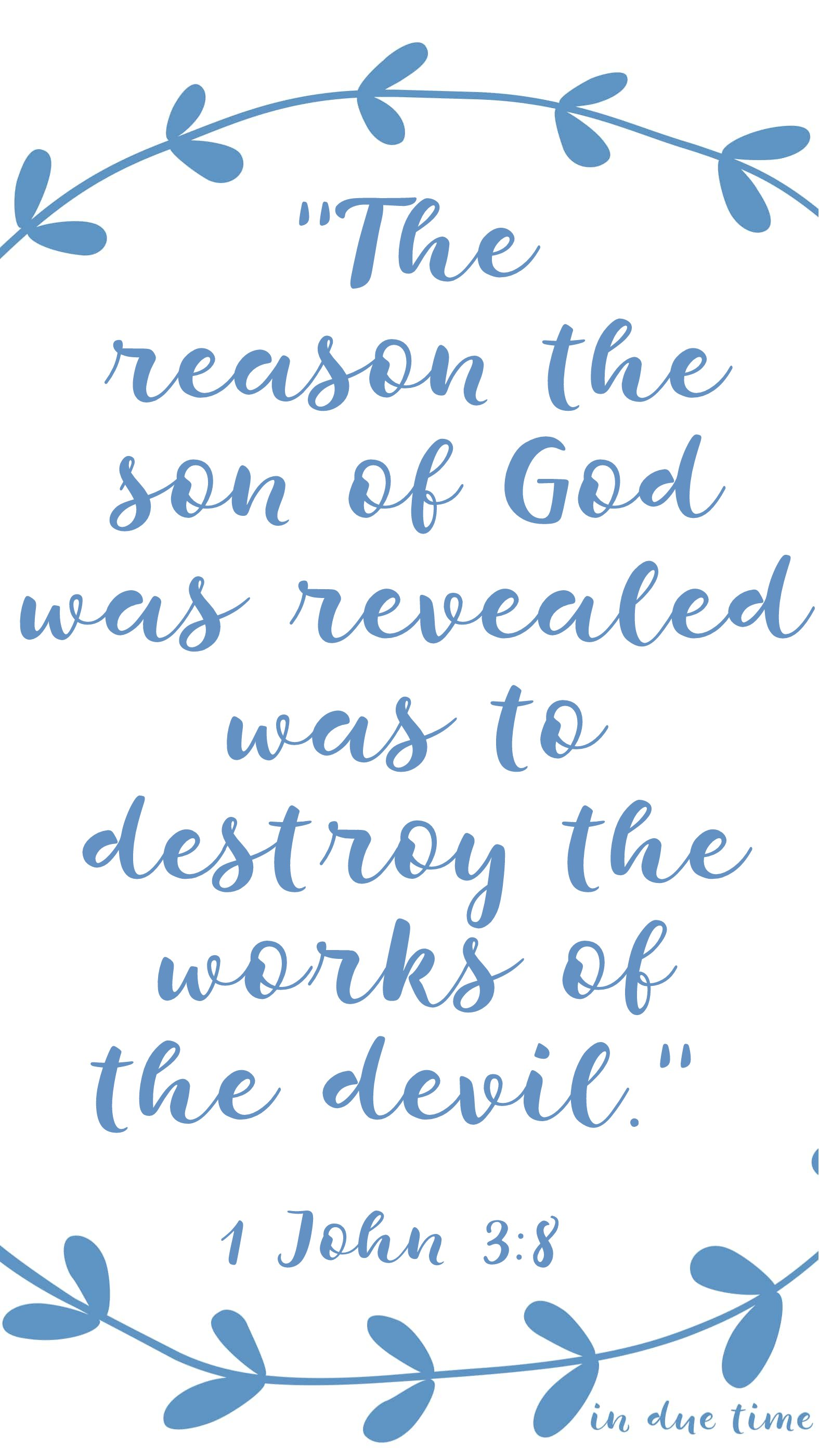 the reason the son of god was revealed was to destroy 1 john 3