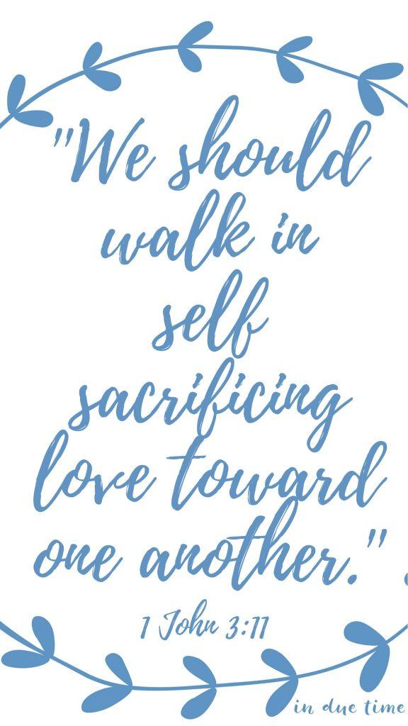1 john 3 self sacrificing love toward one another