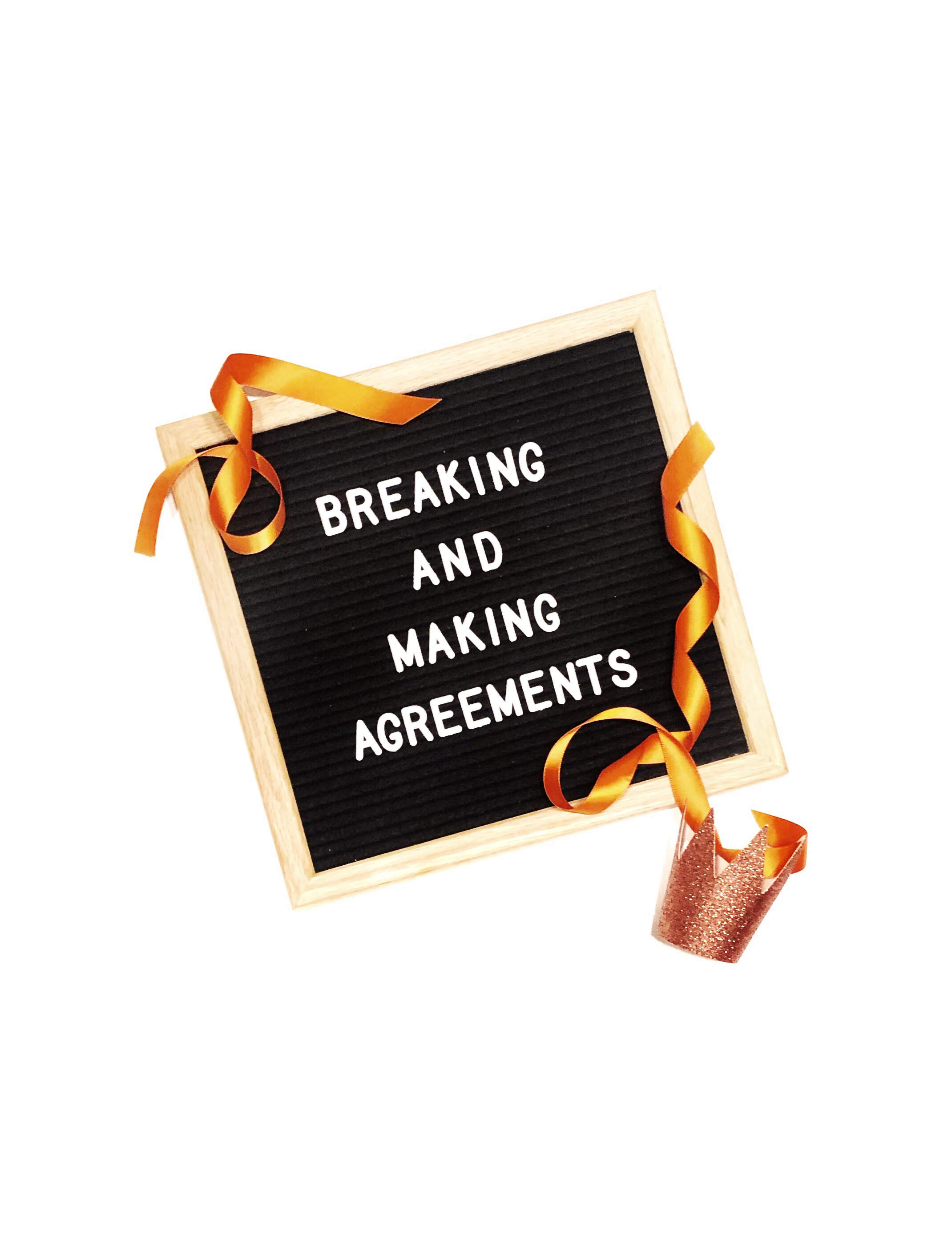 breaking and making agreements
