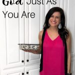 Approaching God Just As You Are