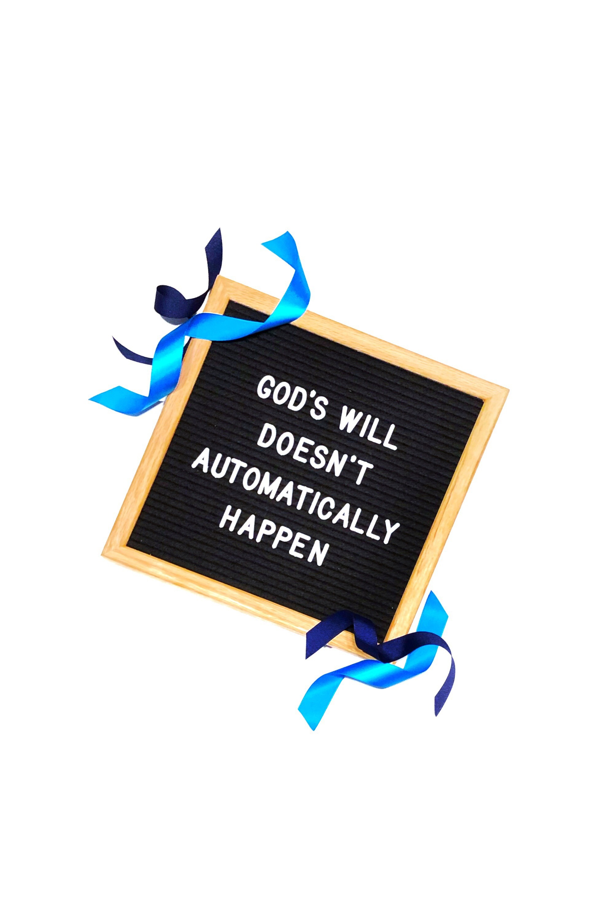 God's Will Does Not Automatically Happen In Due TIme Blog