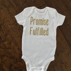 Promise Fulfilled Onesie - In Due Time Blog