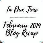 February 2019 Blog Recap