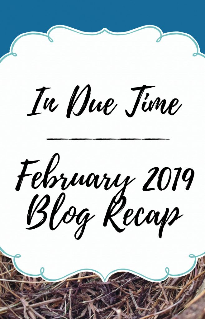 february 2019 in due time blog