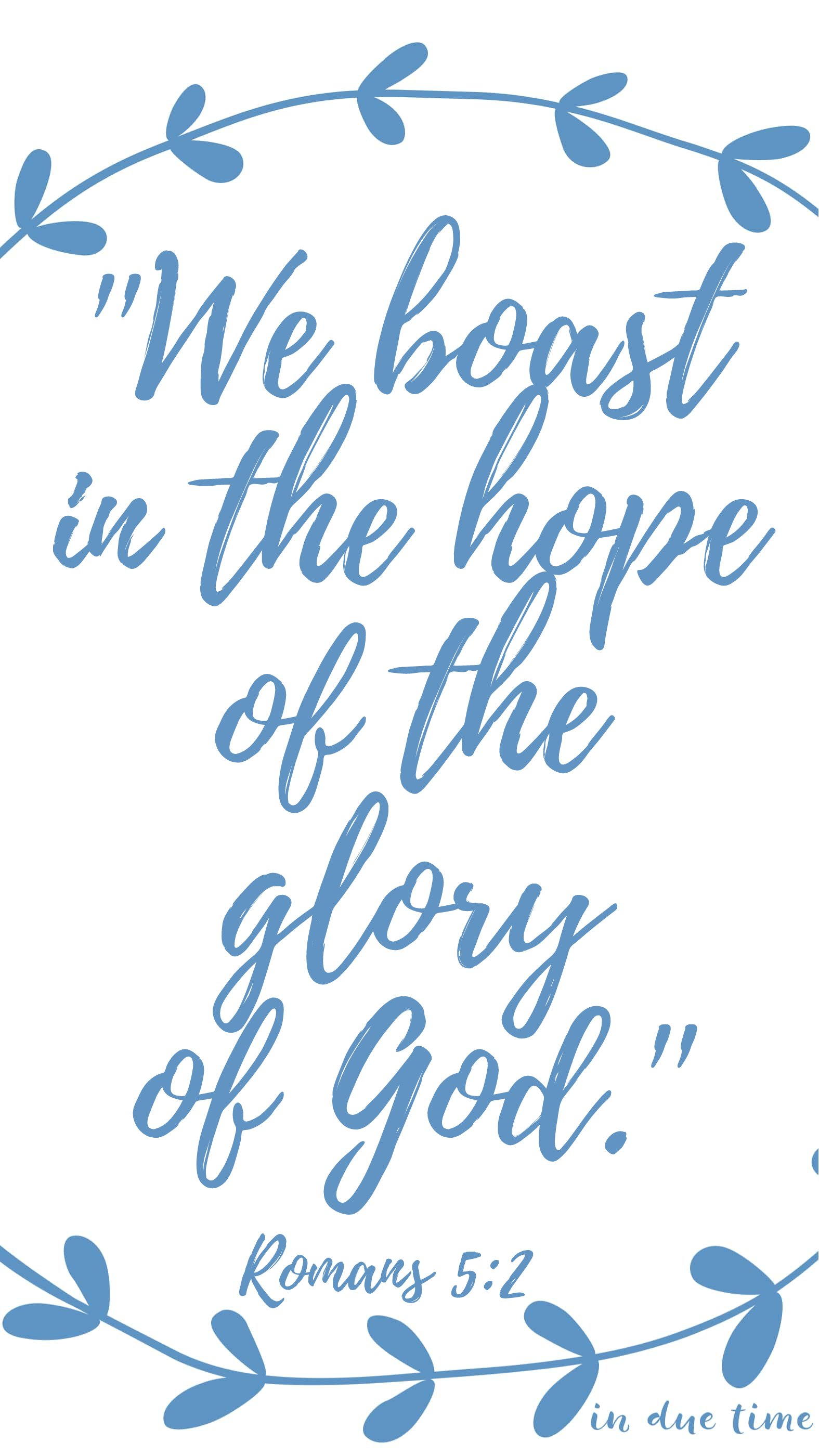 romans 5 we boast in the hope of the glory of God
