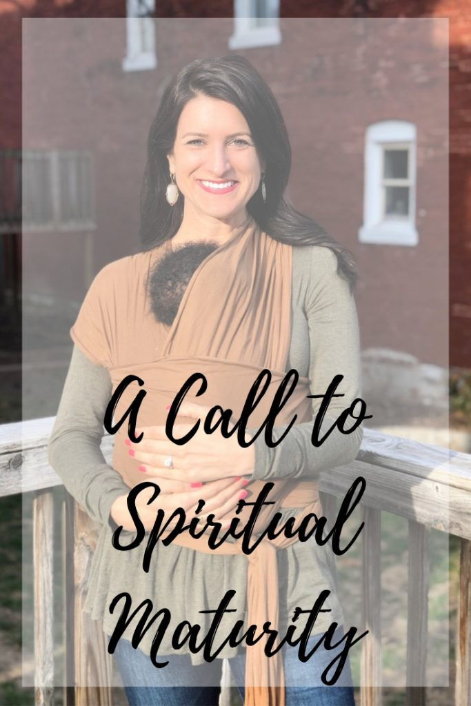 A Call to Spiritual Maturity - In Due Time Blog