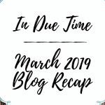 March Monthly Recap