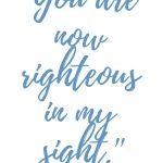 Romans 5:9 You are Righteous #267