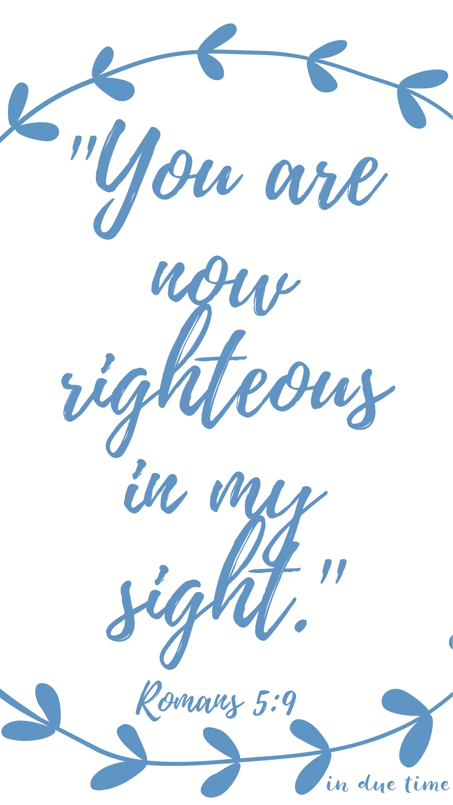 you are now righteous in my sight Romans 5