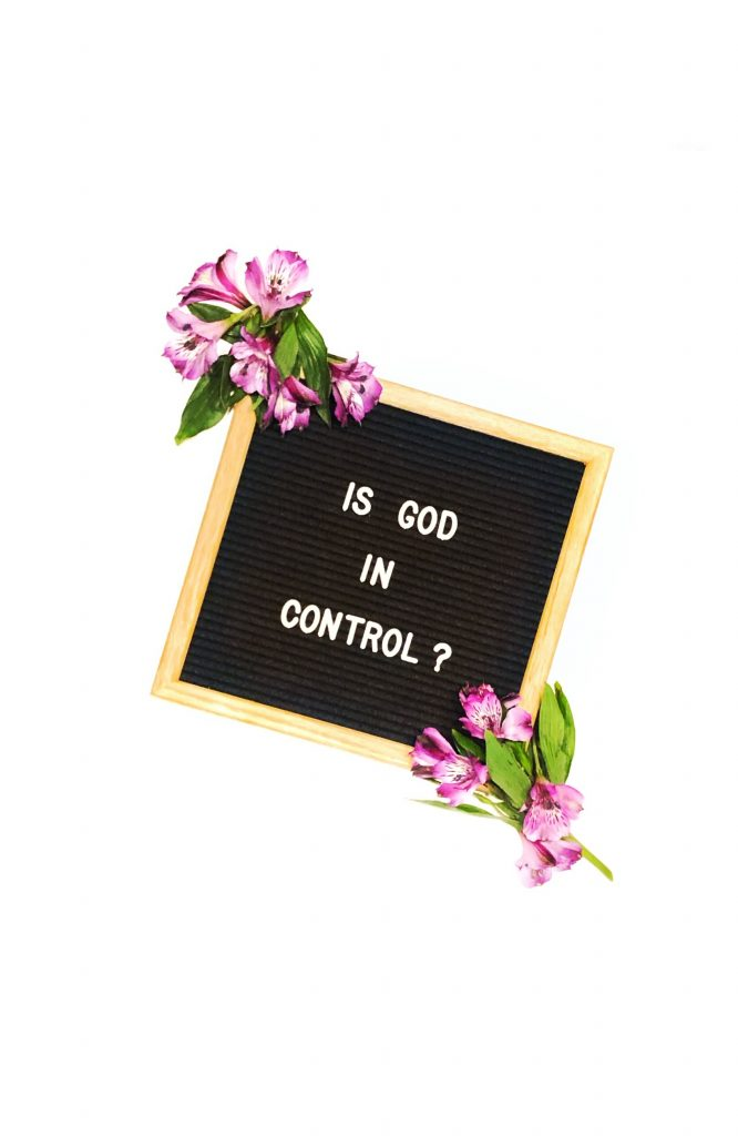 God is not in control sovereignty in due time blog