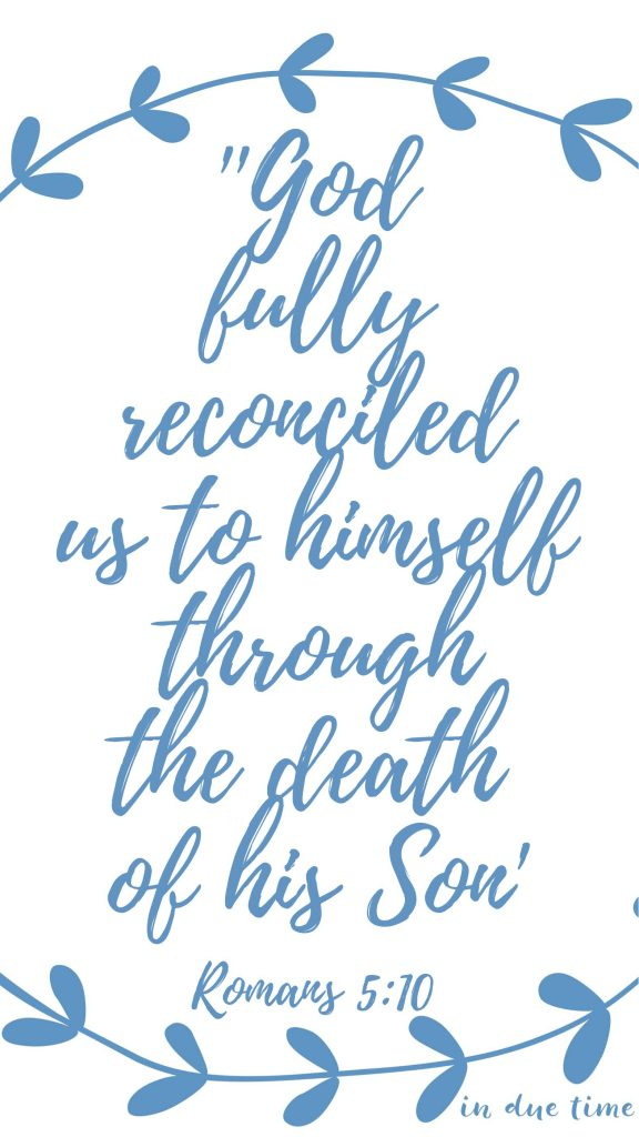 romans 5 10 god fully reconciled himself