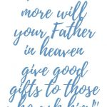 Matthew 7:11 Good Gifts #274