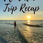 Florida Trip Recap