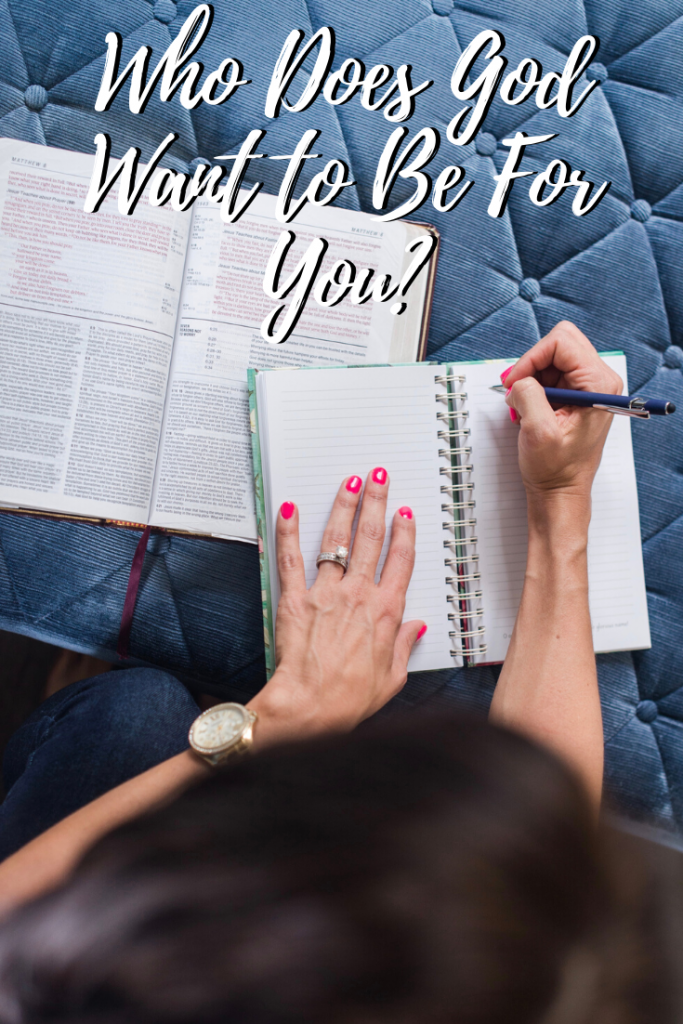 Who Does God Want to Be For You - in due time blog